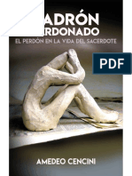 LADRÓN PERDONADO. El perdón en la vida del sacerdote - Amedeo Cencini.pdf