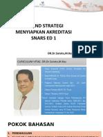 DR dr Sutoto MKes - TIP dan STRATEGI SNARS ED 1