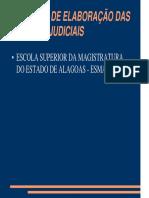 ELABORAÇÃO DE DECISÕES JUDICAIS PROF. GUSTAVO SOUZA LIMA