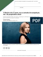 'A História não se repete, mas os métodos de manipulação, sim', diz pesquisadora alemã - Jornal O Globo
