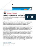 Houve escravidão no Brasil - Leandro Karnal Estadão