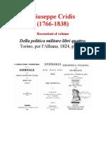 Giuseppe Cridis Della Politica Militare Libri Quattro Torino 1824