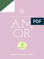 Plantas para sanar el amor - Josefina Ancestral