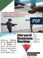 Decision Driven Reorganization