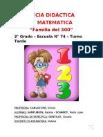 SANTURION y SCHMIDT - SECUENCIA DE MATEMATICA 2do GRADO - Numeros y Operaciones hasta el 399