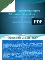 Educación Hegemónica contra.pptx