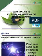 Energia - Semana de Meio Ambiente - 2014 2.ppt