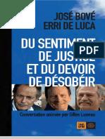 (Ceux qui marchent contre le vent.) Bove, Jose_ De Luca, Erri_ Luneau, Gilles - Du sentiment de justice et du devoir de desobeir-Indigene editions (2016)