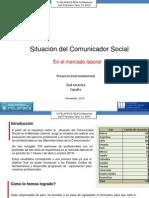 Diagnóstico Situación Laboral del Comunicador Social. ( Latinoamérica - España)