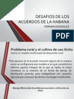 DESAFIOS DE LOS ACUERDOS DE LA HABANA