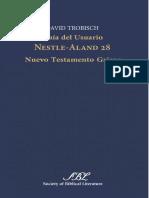 TROBISCH, David (2013). Guía del usuario Nestle-Aland 28. Nuevo Testamento griego. Society of Biblical Literature.pdf
