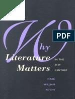 Dean Mark William Roche, Why Literature Matters in the 21st Century