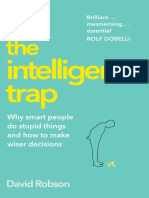 David Robson - The Intelligence Trap_ Why smart people do stupid things and how to make wiser decisions (2019, Hodder & Stoughton)