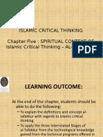 Chp 5 Spiritual Context of Islamic Critical Thinking - Al-Tafakkur.pptx