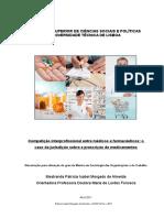 Competição Interprofissional entre médicos e farmacêuticos.