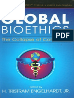 Engelhardht-Global bioethics the collapse of consensus