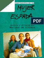 Análisis escénico - La Mujer Espada de Mariana de Althaus