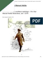 Fernando Pessoa, ocultista e astrólogo – Por Vitor Manuel Adrião «Lusophia - Vitor Manuel Adrião Lusophia – Vitor Manuel Adrião