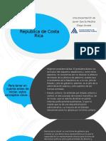 INFORME DE REPÚBLICA DE COSTA RICA RÉGIMEN Y SISTEMA POLÍTICO