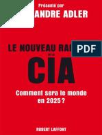 Alexandre Adler - Le nouveau rapport de la CIA - Comment sera le monde en 2025