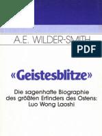 Geistesblitze - Die sagenhafte Biographie des Grossten Erfinders des Ostens Luo Wong Laoshi