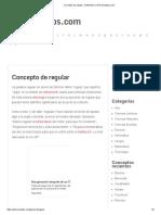 Concepto de regular - Definición en DeConceptos.com