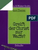 Greift der Christ zur Waffe?