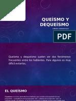 Queísmo+y+dequeísmo.pptx