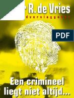 Peter R. de Vries - Een Crimineel Liegt Niet Altijd