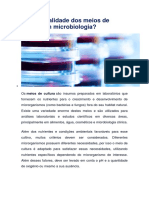 Qual a finalidade dos meios de cultura em microbiologia