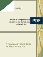 Cecilia Braslavsky Hacia la comprensión de la función social de los sistemas educativos. - copia
