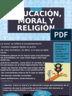 EDUCACIÓN, MORAL Y RELIGIÓN