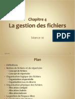 S-Ance 10 - La Gestion Des Fichiers Partie 2