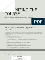 ORGANIZING THE COURSE