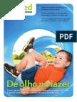 Revista Unimed Edição 4 - Janeiro/Fevereiro