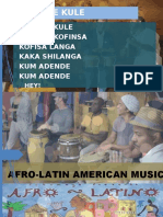 AFRO-LATIN AMERICAN MUSIC