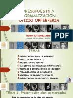 Presentacion Presupuesto y Form Orfebreria