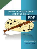 Apostila ''Flauta Doce Soprano 00A'' (2018)
