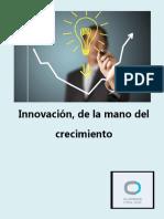 Innovación, de la mano del crecimiento