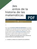 Grandes momentos de la historia de las matemáticas
