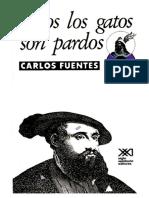 311691140-Todos-Los-Gatos-Son-Pardos-Ceremonia-Del-Alba-Carlos-Fuentes (1)