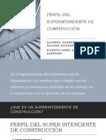 PERFIL DEL SUPERINTENDENTE DE CONSTRUCCIÓN
