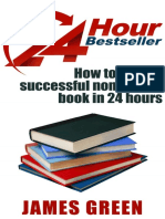 24 Hour Bestseller, How to Write a non-fiction book in 24 hours - James Green