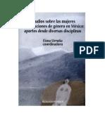 Estudios sobre las mujeres y las relaciones de género em México. Aportes desde diversas disciplinas.pdf
