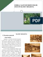 ÎMBUNĂTĂȚIREA CALITĂȚII SERVICIILOR TURISTICE ÎN SLĂNIC MOLDOVA
