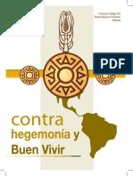 Hidalgo, F., y Márquez, A.(2013). Contrahegemonía y Buen Vivir