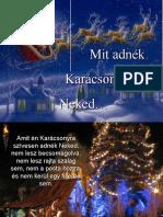 Karácsonyi ajándék Neked
