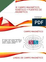 LINEAS DE CAMPO MAGNETICO, FLUJO MAGNETICO Y
