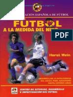 LIBRO  FÚTBOL A LA MEDIDA DEL DEL NIÑO II HORST WEIN.pdf