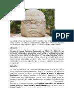 La cultura olmeca fue la primera en Mesoamérica que fundó las sociedades y centro urbanos